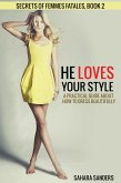 He Loves Your Style (Secrets Of Femmes Fatales, #2) (eBook, ePUB)