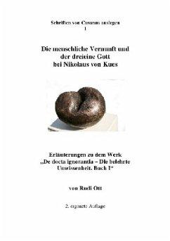 Die menschliche Vernunft und der dreieine Gott bei Nikolaus von Kues - Ott, Rudi