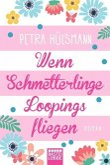 Wenn Schmetterlinge Loopings fliegen / Hamburg-Reihe Bd.2