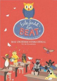 Eule findet den Beat, Unterrichtsmaterial - Günther, Marlene
