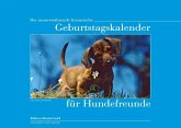 Der immerwährende literarische Geburtstagskalender für Hundefreunde