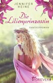 Die Lilienprinzessin (eBook, ePUB)