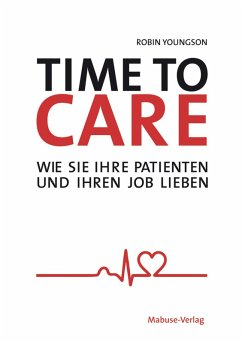 Time to Care (eBook, ePUB) - Youngson, Robin