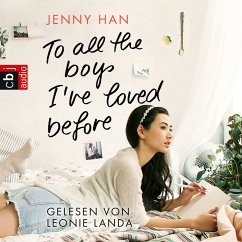 To all the boys I've loved before / Liebesbrief-Trilogie Bd.1 (MP3-Download) - Han, Jenny