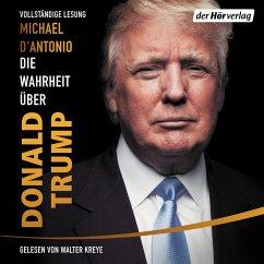 Die Wahrheit über Donald Trump (MP3-Download) - D'Antonio, Michael