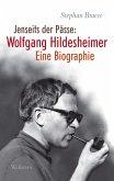 Jenseits der Pässe: Wolfgang Hildesheimer (eBook, ePUB)