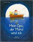 Mein Opa, der Mond und ich (eBook, PDF)