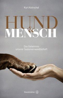 Hund & Mensch (eBook, ePUB) - Kotrschal, Kurt