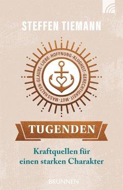 Tugenden (eBook, ePUB) - Tiemann, Steffen