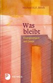 Was bleibt (eBook, ePUB)