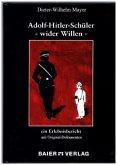 Adolf-Hitler-Schüler - wider Willen