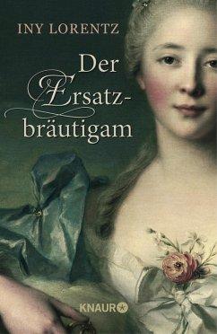Der Ersatzbräutigam (eBook, ePUB) - Lorentz, Iny
