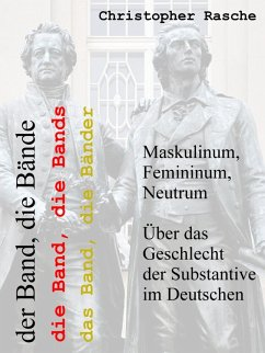 Maskulinum, Femininum, Neutrum (eBook, ePUB) - Rasche, Christopher