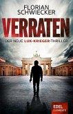 Verraten / Luk Krieger Bd.1