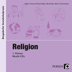 Religion 1. Klasse, 1 Musik-CD - Gauer; Gross; Grünschläger-Brenneke, S.; Röse; Schumacher