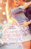 Du und ich und dieser Sommer (eBook, ePUB)