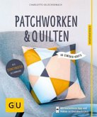 Patchworken und Quilten (Mängelexemplar)