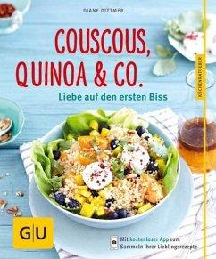 Couscous, Quinoa & Co. (Mängelexemplar) - Dittmer, Diane