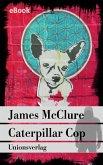 Caterpillar Cop (eBook, ePUB)