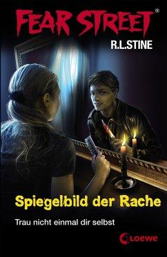 Fear Street 25 - Spiegelbild der Rache (eBook, ...