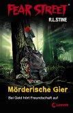 Fear Street 7 - Mörderische Gier (eBook, ePUB)