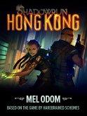 Shadowrun: Hong Kong (eBook, ePUB)