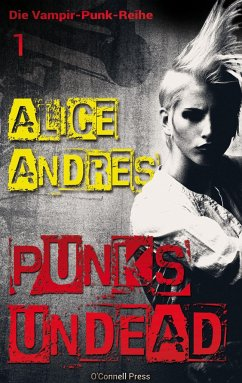Punk's Undead - Andres, Alice