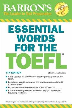 Essential Words for the TOEFL - Matthiesen, Steven J.