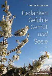 Gedanken · Gefühle · Gemüt und Seele - Gilsbach, Dieter