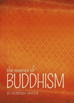 The Essence of Buddhism - Durden Smith, Jo