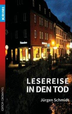 Lesereise in den Tod - Schmidt, Jürgen