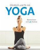 Glücklich und fit mit Yoga (eBook, ePUB)