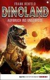 Aufbruch ins Ungewisse / Dino-Land Bd.11 (eBook, ePUB)
