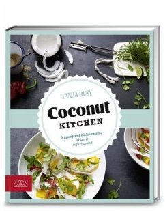 Just delicious - Coconut Kitchen - Dusy, Tanja