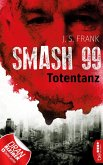 Totentanz / Smash99 Bd.2 (eBook, ePUB)