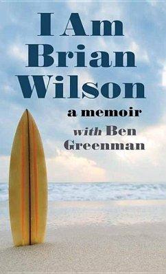 I Am Brian Wilson - Wilson, Brian