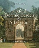 Oxford Botanic Garden & Arboretum
