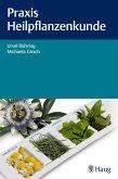 Praxis Heilpflanzenkunde (eBook, PDF)