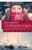 24 Begegnungen zum Staunen im Advent (eBook, ePUB)