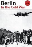 Berlin in the Cold War (eBook, ePUB)
