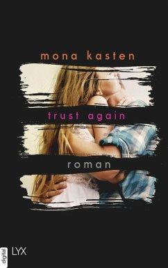 Trust Again / Again Bd.2 (eBook, ePUB) - Kasten, Mona