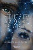 Jubilee und Flynn / These Broken Stars Bd.2 (eBook, ePUB)