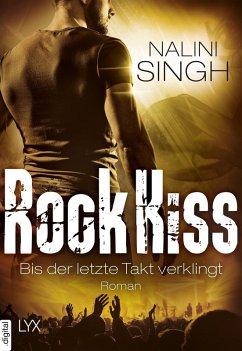 Bis der letzte Takt verklingt / Rock Kiss Bd.4 (eBook, ePUB) - Singh, Nalini