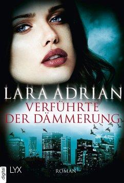 Verführte der Dämmerung / Midnight Breed Bd.14 (eBook, ePUB) - Adrian, Lara