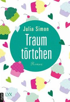 Traumtörtchen (eBook, ePUB) - Simon, Julia
