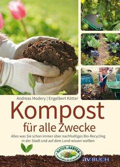 Kompost für alle Zwecke (eBook, ePUB) - Modery, Andreas; Kötter, Engelbert