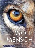 Die gemeinsame Geschichte von Wolf und Mensch (eBook, ePUB)