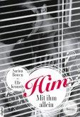 Him - Mit ihm allein / Him Bd.1 (eBook, ePUB)