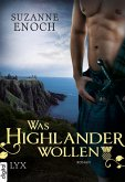 Was Highlander wollen / Scandalous Highlanders Bd.3 (eBook, ePUB)