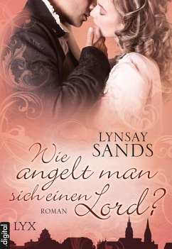 Wie angelt man sich einen Lord? / Madison Sisters Bd.3 (eBook, ePUB) - Sands, Lynsay